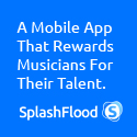 SplashFlood - A Mobile App That Rewards Musicians For Their Talent