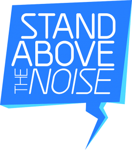 Stand Above The Noise