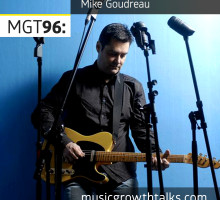 MGT96 w/ Mike Goudreau