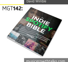 David Wimble about Indie Spotify Bible